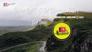 Taylor Swift - End Game ft  Ed Sheeran, Future - Mike Tompkins Ft, Andie Case (Lyrics