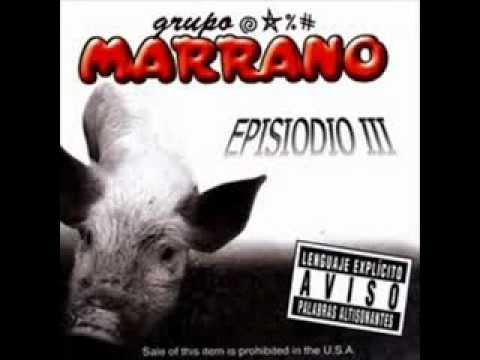GRUPO MARRANO - UN PUTAÑERO MAS...