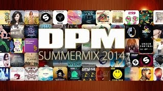 SUMMERMIX 2014 by Don't Play, Mix! (D.P.M.)