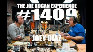Joe Rogan Experience #1409 - Joey Diaz