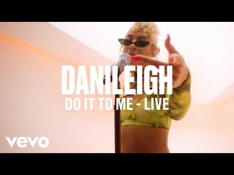 DaniLeigh - Do It To Me (Live) | Vevo DSCVR