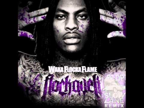 Waka Flocka Flame - For My Dawgs (SLOWED)