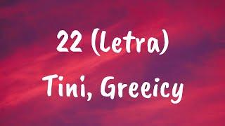 TINI, Greeicy - 22 (Letra)