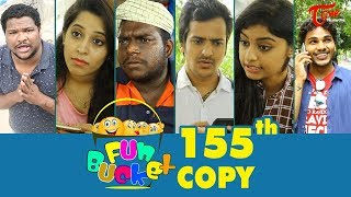 Fun Bucket | 155th Episode | Funny Videos | Telugu Comedy Web Series | By Sai Teja - TeluguOne