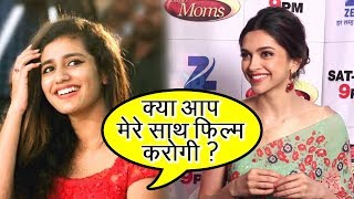 Priya Prakash Varrier And Deepika Padukone Will Do A Film Together?