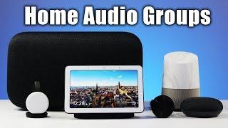 Google Home & Chromecast Audio Groups
