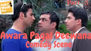 Awara Pagal Deewana|Full Comedy Movie|Akshay Kumar|Paresh Rawal|Best Comedy Ever|Bishakha