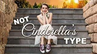Not Cinderella's Type (2018) | Full Movie | Paris Warner | Tim Flynn | Tanner Gillman