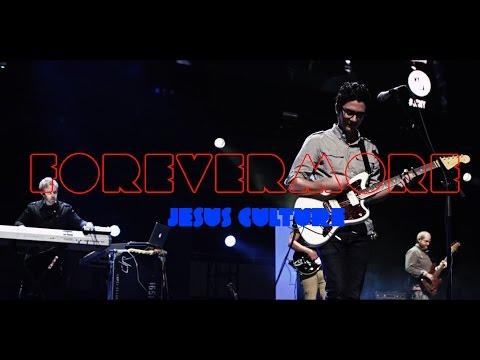 Baixar Jesus Culture - Forevermore (subtitulado en español)