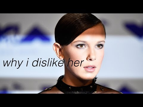 why i dislike millie bobby brown