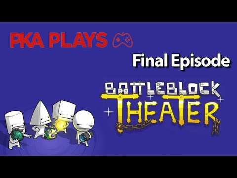 PKA Plays BattleBlock Theater Episode #3 - WoodysGamertag  - 6kSRHE9bOTU -