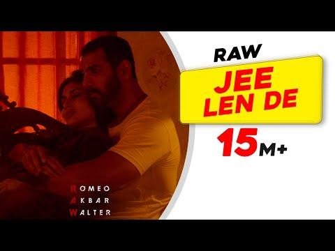 Jee Len De - Mohit Chauhan - RAW - John Abraham - Mouni Roy - Jackie Shroff