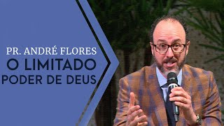 13/10/19 - O limitado poder de Deus - Pr. André Flores