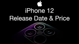 iPhone 12 Release Date and Price – iPhone 12 Colors & Battery life