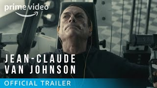 Jean-Claude Van Johnson - Official Trailer [HD] | Amazon Video