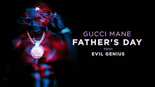 gucci-mane-fathers-day-official-audio.jpg