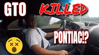 The 04 06 GTO KILLED Pontiac!? // Car Vlogs Ep 6 // Procharged 06 Pontiac GTO