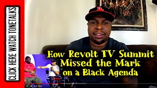 How Revolt TV Summit Missed the Mark on a Black Agenda