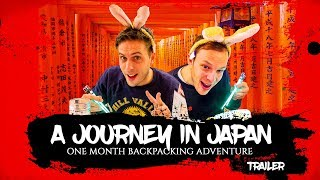 A JOURNEY IN JAPAN   One Month Backpacking Adventure - Documentary Trailer