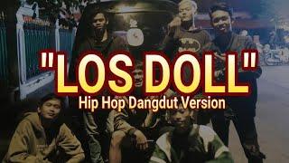 """""""LOS DOLL"""" HIP HOP DANGDUT VERSION   DENNY CAKNAN   KLATEN HIP HOP   Video Lirik"""