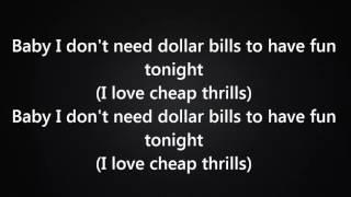 Sia - Cheap Thrills Ft. Sean Paul [Lyrics] |New 2016|