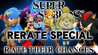 Super Smash Bros Ultimate - Rate Their Chances [12] Re-rate Their Chances! Special Episode!
