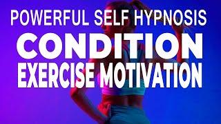 Exercise Motivation Meditation (Self Hypnosis) Guided Meditation for Exercise Motivation