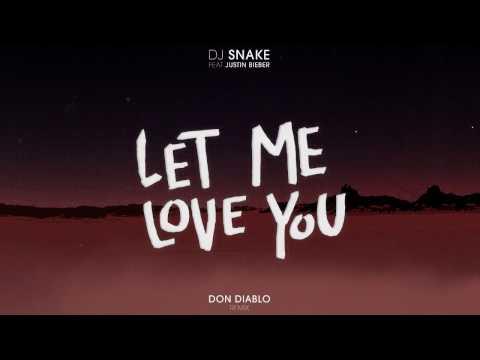DJ Snake ft. Justin Bieber - Let Me Love You (Don Diablo Remix)