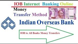 IOB Internet  Banking Online Money Transfer Method
