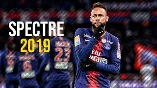 Neymar Jr ► The Spectre - Alan Walker ● Skills & Goals 2019 | HD