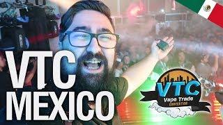 MÉXICO, CHAPULINES y ¡¡MUCHO VAPOR!! / VTC México 2018 CDMX