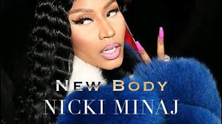 Nicki Minaj - New Body Verse [Lyric Video]