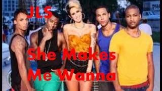 JLS - She Makes Me Wanna ft. Dev