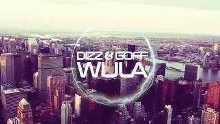 Dizz & Goff - Wula