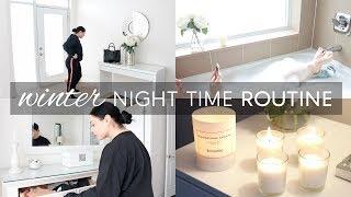WINTER NIGHT TIME ROUTINE 2017