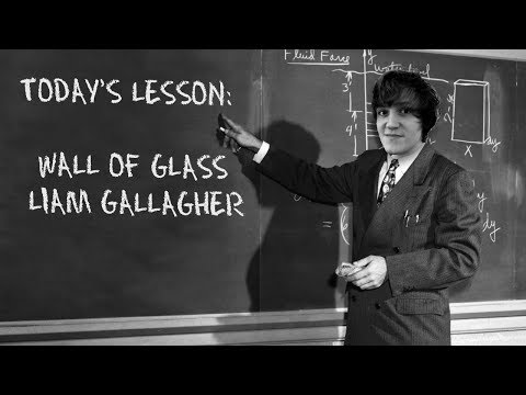 How To Play Wall Of Glass - Liam Gallagher Guitar Lesson w/Tabs