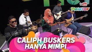 Caliph Buskers - Hanya Mimpi   Persembahan Live MeleTOP   Nabil & Neelofa