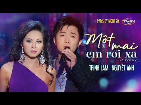 PBN 98 | Trịnh Lam & Nguyệt Anh - Một Mai Em Rời Xa