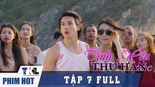 TÌNH YÊU VÀ THÙ HẬN - Tập 7 | Phim Trung Quốc Thái Lan Lồng Tiếng