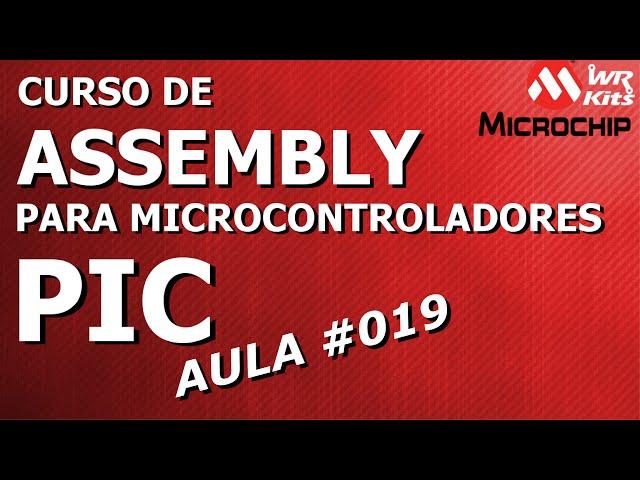 BANCOS DE MEMÓRIA DO PIC16F628A | Assembly para PIC #019