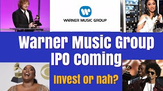 Warner Music Group IPO. Invest in Lizzo, Cardi , Bruno Mars?