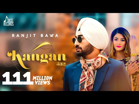 Kangan - Ranjit Bawa- Full Video