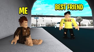 Would My Best Friend Notice If I Was Homeless.. (Roblox Experiment)