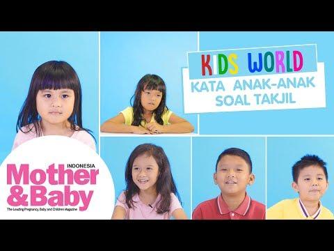 Kids World - Kata Anak-Anak Soal Takjil