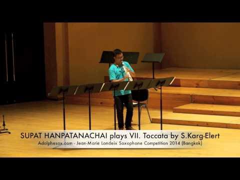 SUPAT HANPATANACHAI plays VII Toccata by S Karg Elert