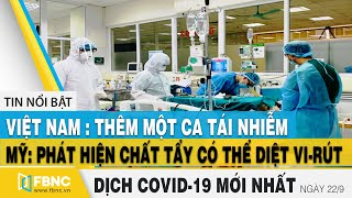 Tin tức Covid-19 mới nhất hôm nay 22/9 | Dịch virus corona Việt Nam hôm nay | FBNC