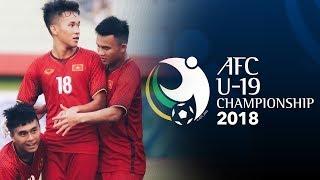 U19 Việt Nam chinh phục VCK U19 châu Á 2018 - Trực tiếp VTV6