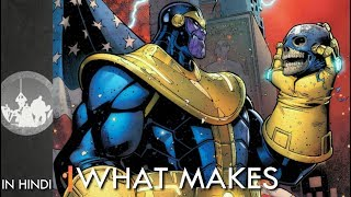 What Makes Thanos So Powerful   Explained In Hindi