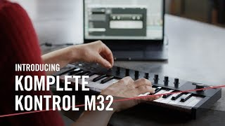Introducing KOMPLETE KONTROL M32 – For the Music in You | Native Instruments