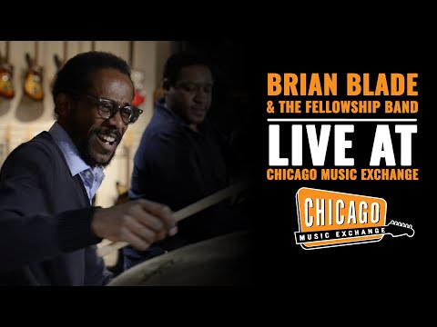 Brian Blade and The Fellowship Band (Live) at Chicago Music Exchange  | CME Session
